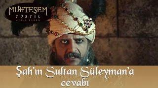 Şah'ın Sultan Süleyman'a Cevabı - Muhteşem Yüzyıl 138. Bölüm