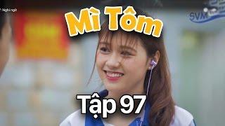 SVM Mì Tôm - Tập 97: Nghi ngờ