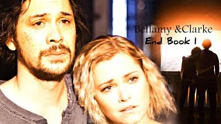 "Bellamy & Clarke (+Madi)- ""End Book One"" (+S5)"