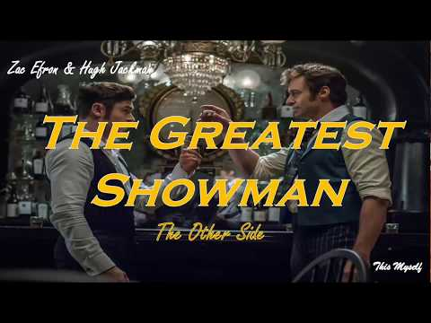Hugh Jackman & Zac Efron - The Other Side OST The Greatest Showman