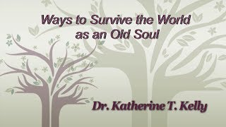 Ways to Survive the World as an Old Soul