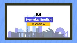 Everyday English: Talking about technology