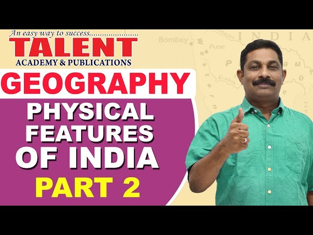 Kerala PSC Geography Class on Physical Features of India (Part-2)