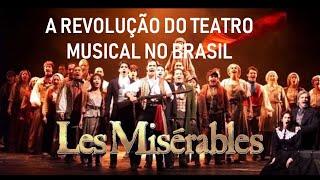 #DOCUMENTÁRIO Les Misérables - a Revolução do Teatro Musical no Brasil (Parte 1)