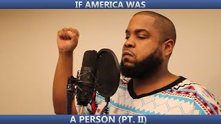 If America Was a Person Pt 2