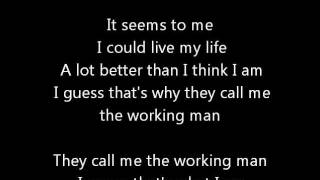 Rush-Working Man (Lyrics)