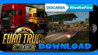 euro truck simulator 2 android download apk obb - Thủ thuật