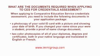 What are the documents required when applying to CES for credentials assessment?