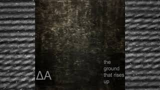 "NOISEUP LABEL PRESENTS: Diaatom ""The Ground That Rises Up"""