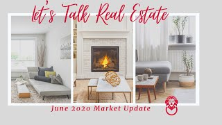 Metro Vancouver Real Estate Market Update June 2020