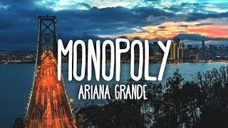 Ariana Grande, Victoria Monét   Monopoly (Clean   Lyrics)