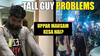 Problems Every INDIAN TALL GUY Face | Part 1