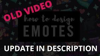 How To Design EMOTES For TWITCH [CC]
