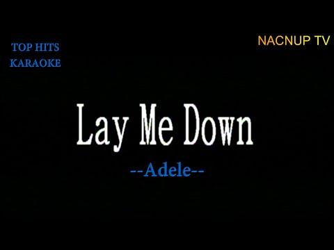 Lay Me Down  -Adele/KARAOKE VERSION