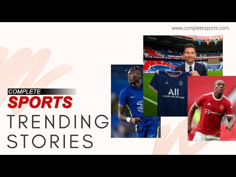Trending On Complete Sports 11.08.2021