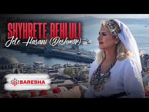 Shyhrete Behluli - Jete Hasani (Deshmor)
