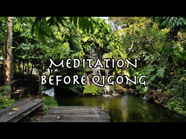 Meditation before Qigong with relaxing music