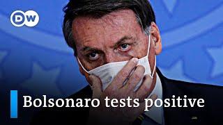 Brazil's President Jair Bolsonaro tests positive for coronavirus   DW News