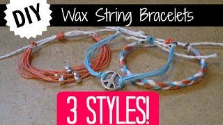 3 Easy DIY Wax String Friendship Bracelets | Braided, Charm, And Beaded Bracelets!