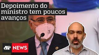 Diogo Schelp: 'Renan Calheiros tentou colocar Queiroga em rota de colisão com Bolsonaro na CPI'