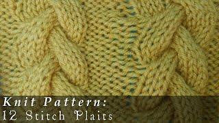 12 Stitch Plait { Knit }
