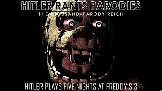 Hitler plays Five Nights at Freddy's 3