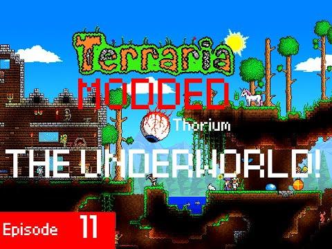 THE UNDERWORLD! - Terraria (Modded) Thorium Ep. 11