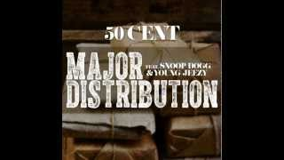 50 cent - Major Distribution (ft. Snoop Dogg & Young Jeezy) [HQ Audio]
