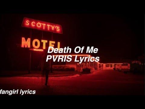 Death of Me    PVRIS Lyrics
