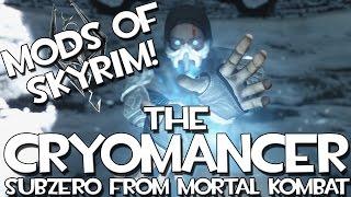 Mods of Skyrim - The Cryomancer Sub-Zero