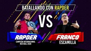 Rapder VS Franco Escamilla