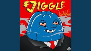 #Jiggle