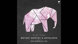 Metodi Hristov & Artslaves - Flip Trip EP (incl. Dave Seaman & Dj Lion RMXs) [Set About]