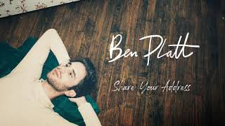 Ben Platt   Share Your Address [Official Audio]