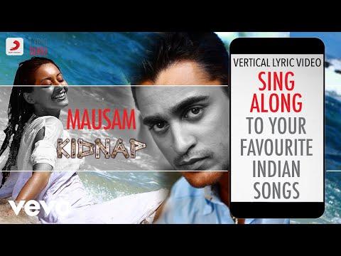 Mausam - Kidnap|Official Bollywood Lyrics|Shreya Ghoshal