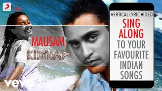 Mausam - Kidnap|Official Bollywood Lyrics|Shreya   - YouTube
