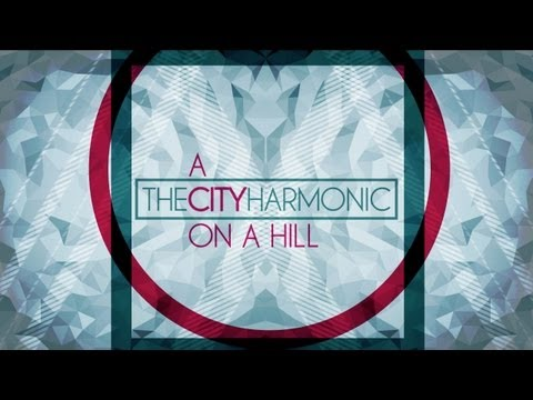 A City On A Hill - Youtube Music Video