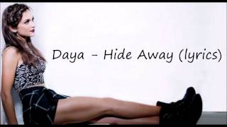 Daya   Hide Away (lyrics)