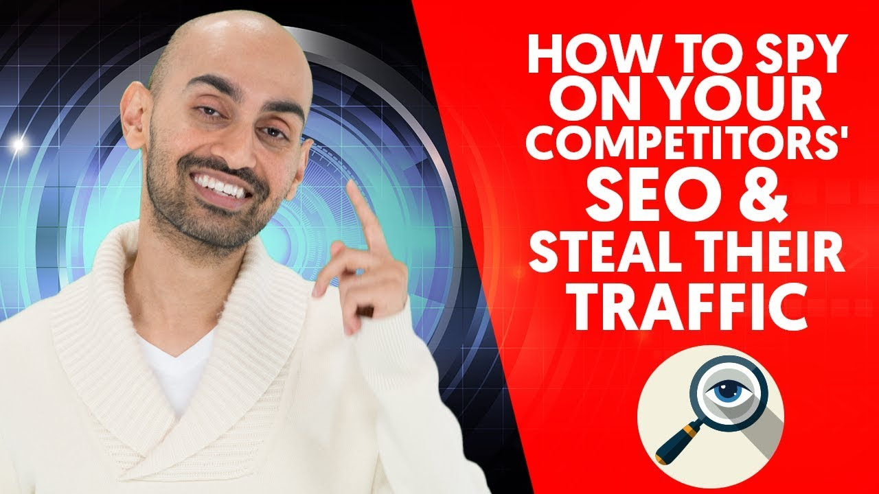 How to Spy on Your Competitors' SEO & Steal Their Traffic