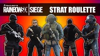STRAT ROULETTE #1! - Rainbow Six Siege
