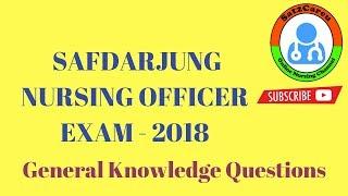 General Knowledge Questions For Safdarjung Nursing Officer Exam   2018