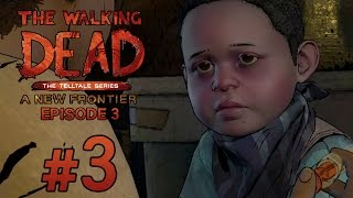 """KICKED OUT"" The Walking Dead: A New Frontier: Season 3 Episode 3 - Gameplay Walkthrough (Part 3)"