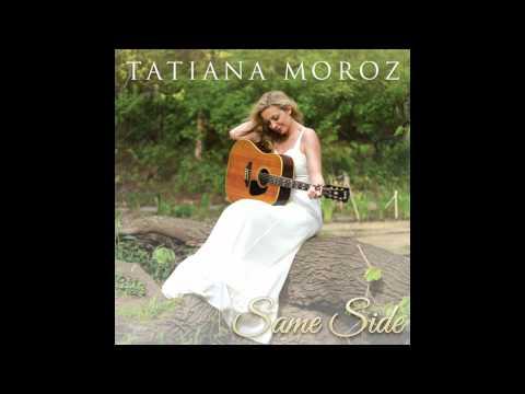 Same Side - Tatiana Moroz