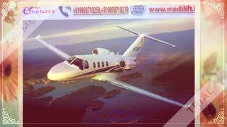 Take Risk-Free Charter Air Ambulance in Siliguri with Doctor Team