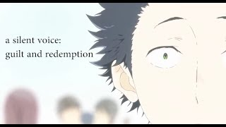 A Silent Voice - Guilt and Redemption (Koe no Katachi)