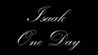 Isaak - One Day + Download Link