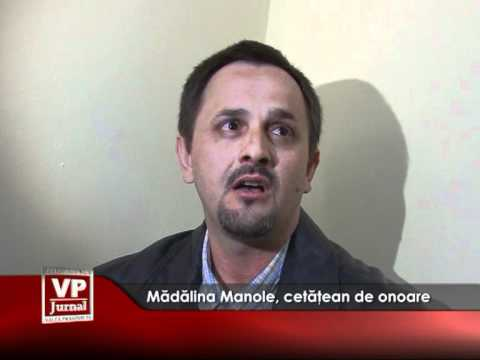 Mădălina Manole, cetăţean de onoare