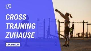Anleitung Workout Cross Training | Übungen für zuhause | Advanced