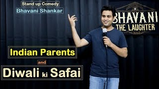 Indian Parents & Diwali ki Safai | Latest stand up comedy by Bhavani Shankar | Bhavani The Laughter
