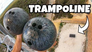 BOWLING BALLS DOUBLE BOUNCE Vs. TRAMPOLINE from 45m!